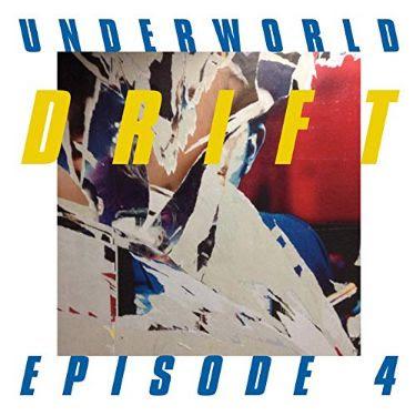 Mute Song: Underworld – Drift: Episode 4 – IDM Music